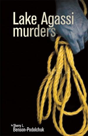 Lake Agassi Murders book cover